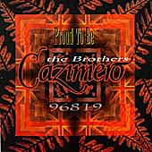 Proud To Be by The Brothers Cazimero
