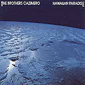 Hawaiian Paradise by The Brothers Cazimero