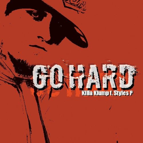 Go Hard by Killa Klump
