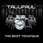 The Beat Technique by Tall Paul