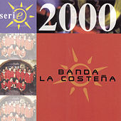 Serie 2000 by Banda La Costena