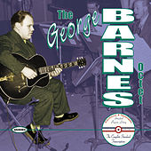 The George Barnes Octet:The Complete Standard Transcriptions by George Barnes