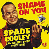 Spade Cooley & The Western Swing Dance Gang by Spade Cooley
