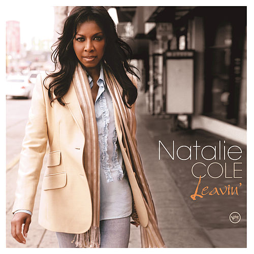 Leavin' by Natalie Cole