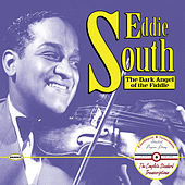 Eddie South: The Dark Angel of the Fiddle: The Complete Standard Transcriptions by Eddie South