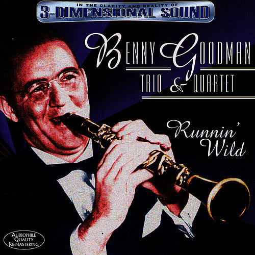Runnin' Wild by Benny Goodman