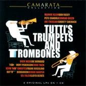 Tutti's Trumpets & Trombones by Tutti Camarata