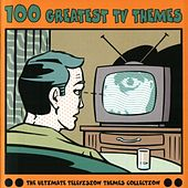 100 Greatest TV Themes by 100 Greatest TV Themes