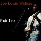 Playin' Dirty by Joe Louis Walker