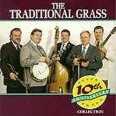 10th Anniversary Collection by The Traditional Grass