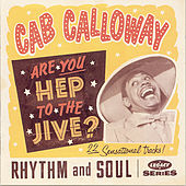 Are You Hep To The Jive?: 22 Sensational Tracks by Cab Calloway