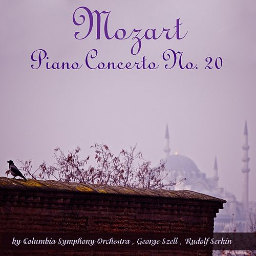 Mozart: Piano Concerto No. 20 by George Szell