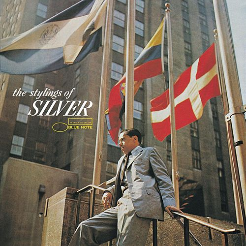 The Stylings Of Silver by Horace Silver