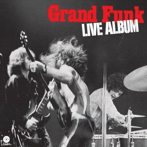 Live Album by Grand Funk Railroad