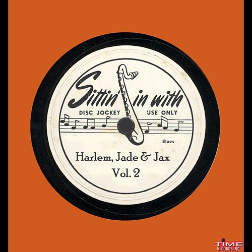 Harlem Jade & Jax, Vol. 2 by Various Artists