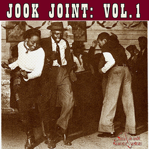 Jook Joint Vol 1 by Various Artists