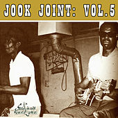 Jook Joint, Vol. 5  by Various Artists