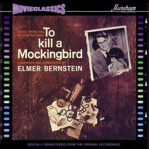 To Kill A Mockingbird by Various Artists