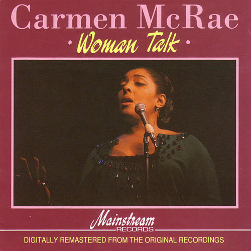 Woman Talk by Carmen McRae