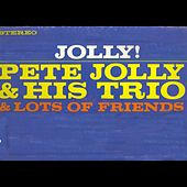 Pete Jolly and Friends by Pete Jolly