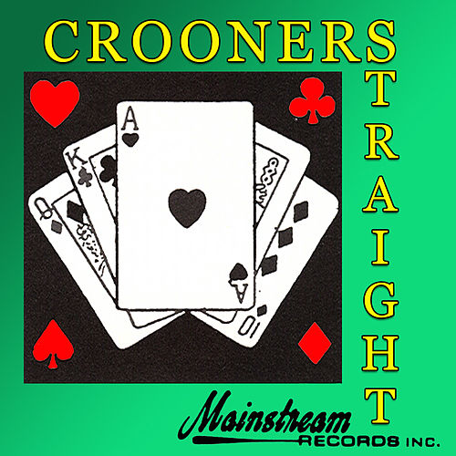 Crooners Straight by Various Artists