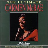The Ulitmate Carmen McRae by Carmen McRae