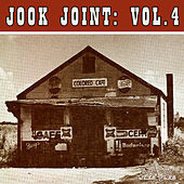 Jook Joint: Vol 4 by Various Artists