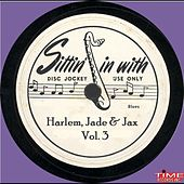 Harlem Jade & Jax Vol. 3 by Various Artists