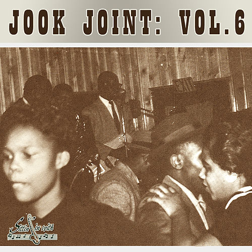 Jook Joint, Vol. 6 by Various Artists