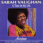 A Time In My Life by Sarah Vaughan