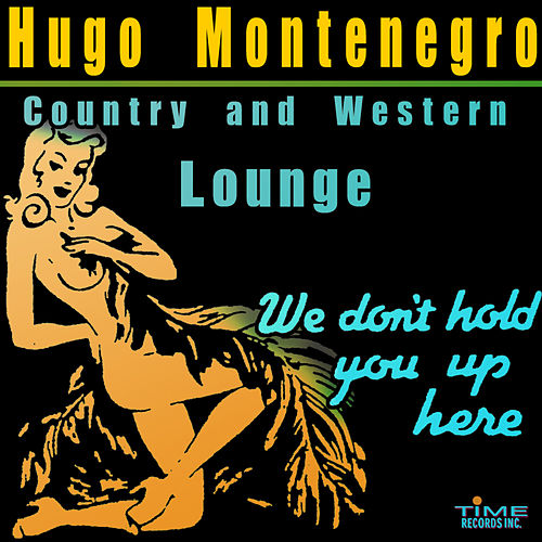 Hugo Montenegro: Country And Western Lounge by Various Artists