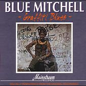 Graffiti Blues by Blue Mitchell