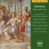 Art & Music: Raphael - Music of His Time by Unicorn Ensemble
