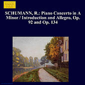 SCHUMANN, R.: Piano Concerto in A Minor / Introduction and Allegro, Op. 92 and Op. 134 by Sequeira Costa