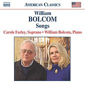 BOLCOM: Songs by Carole Farley