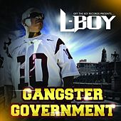 Gangster Government by L-Boy