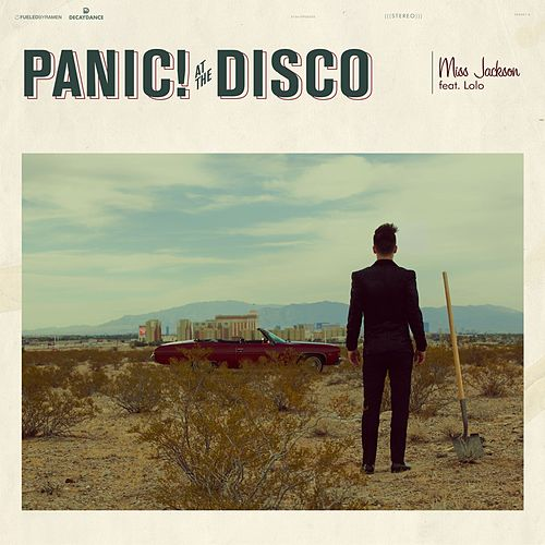 Miss Jackson (feat. Lolo) by Panic! at the Disco