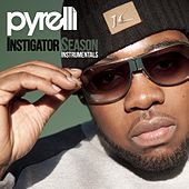 Instigator Season (Instrumentals) by Pyrelli