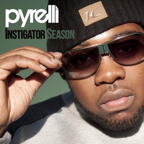 Instigator Season by Pyrelli