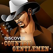 Discover Country Gentlemen by Various Artists