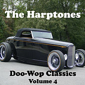 Doo-Wop Classics - Volume 4 by The Harptones