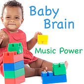 Baby Brain: Music Power by The O'Neill Brothers Group