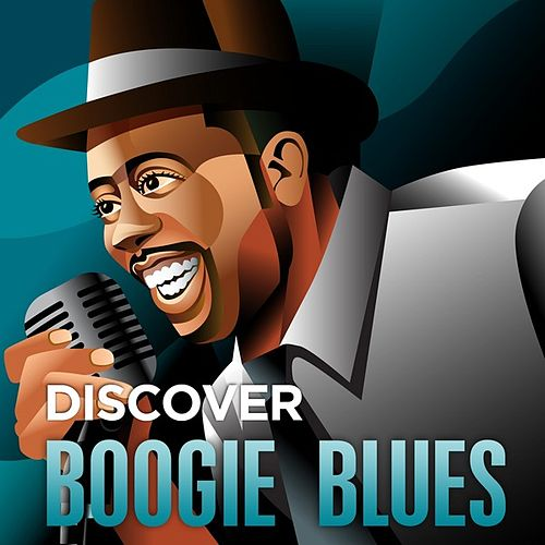 Discover - Boogie Blues by Various Artists