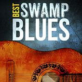 Best - Swamp Blues by Various Artists