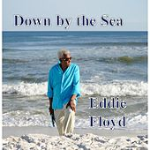 Down By the Sea von Eddie Floyd