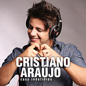 Caso Indefinido - Single by Cristiano Araújo
