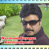Navarasa Nayagan Karthik Special by Various Artists