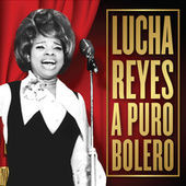 Lucha Reyes a Puro Bolero - Ep by Lucha Reyes