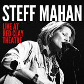 Live at Red Clay Theatre by Steff Mahan