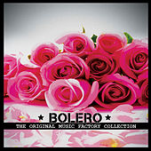 The Original Music Factory Collection: Bolero by Various Artists